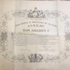 Arte: CASA HOSPICIO DE MISERICORDIA DE VALENCIA A S.M. EL REY DON AMADEO I. TRABAJO CALIGRAFICO. Lote 57668087