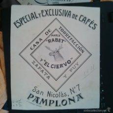 Arte: DIBUJO ORIGINAL PUBLICIDAD CAFES RABET EL CIERVO PAMPLONA FINALES SIGLO XIX O PRINCIPIOS SIGLO XX. Lote 214831153