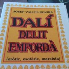 Arte: DALÍ DELIT EMPORDA,JOSEP VALLES ROVIRA 1987, FIRMADO.. Lote 72202987