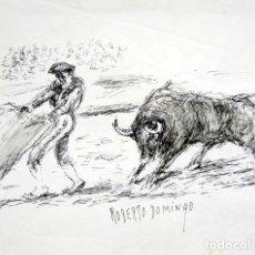 Arte: ROBERTO DOMINGO - DIBUJO ORIGINAL, FIRMADO. TOROS, TAUROMAQUIA. 31,5 X 21,3 CM . Lote 81076656