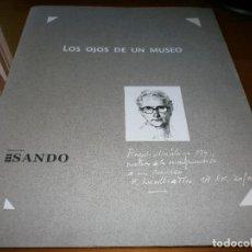 Arte: CARPETA TRÍPTICO - LOS OJOS DE UN MUSEO - REVELLO DE TORO - DIARIO SUR - NOVIEMBRE 2010.. Lote 82918036