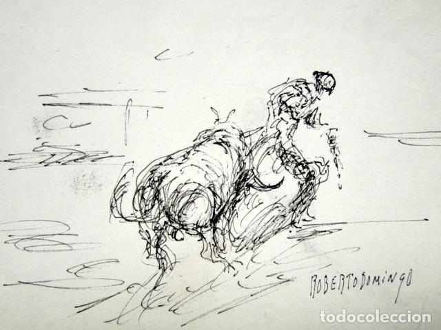 ROBERTO DOMINGO - DIBUJO ORIGINAL, FIRMADO. TOROS, TAUROMAQUIA. 18,5 X 12,5 CM (Arte - Dibujos - Contemporáneos siglo XX)