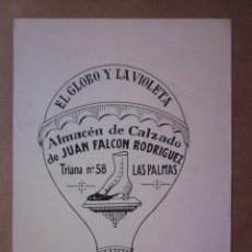 Arte: EL GLOBO Y LA VIOLETA CALZADO JUAN FALCON RODRIGUEZ, LAS PALMAS. DIBUJO ORIGINAL IMPRENTA ORTEGA . Lote 90361620
