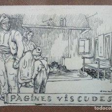 Arte: DIBUJO ORIGINAL JUNCEDA. PÀGINES VISCUDES. C. 1920.. Lote 110321427