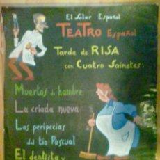Arte: EL SOLAR ESPAÑOL, BURDEOS TEATRO ESPAÑOL TARDE DE RISA CON CUATRO SAINETES. Lote 112369351