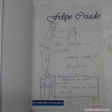 Arte: AUTOGRAFO FIRMA Y DIBUJO ORIGINAL A BOLIGRAFO DEL PINTOR ASTURIANO AFINCADO EN GALICIA FELIPE CRIADO. Lote 122701559