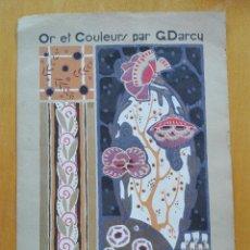 Arte: LÁMINA XVI DE OR ET COULEURS PAR G. DARCY. A. CALAVAS. PARIS. 1925. POCHOIR ORIGINAL. 46X33 CM. Lote 127186939