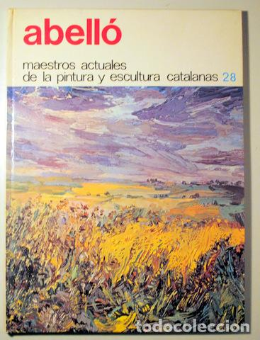 Arte: Abelló, Joan - ABELLÓ - Barcelona 1974 - Ilustrado - Dedicatoria y dibujo del pintor - Foto 2 - 135089174