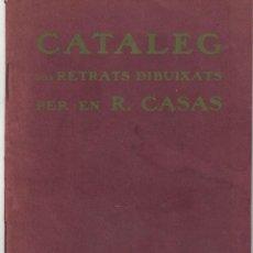 Arte: RAMON CASAS - CATALEG RETRATS - 1909. Lote 139705086