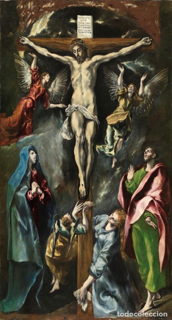 Arte: Copia original del famoso cuadro del Greco: La Crucifixión - ¡ Mejor Ver ! - Foto 2 - 144498430
