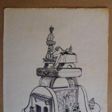 Arte: UNA FALLA, VALENCIA - DIBUJO ORIGINAL PINTADO A MANO PLUMILLA. Lote 146138722
