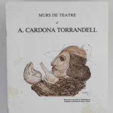 Arte: CATÁLOGO CARDONA TORRANDELL CON DIBUJO DEDICATORIA ORIGINAL DEL ARTISTA, 1983, MUSEU BALAGUER.. Lote 151374442