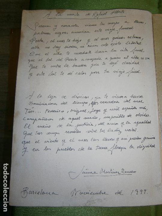 Arte: DIBUJO ORIGINAL Y POESIA JAUME MARTINEZ ROMEO DEDICADO A LA MUERTE DE RAFAEL ALBERTI AÑO 1999 - Foto 3 - 157650810