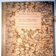 Arte: GUTIERREZ MARIN, CARLOS - DURAN SANPERE, A. - BARCELONA: EVOCACIONES DE LA CIUDAD ANTIGUA - DIBUJOS. Lote 159332357