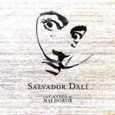 Arte: LOS CANTOS DE MALDOROR (SALVADOR DALÍ). Lote 166116574