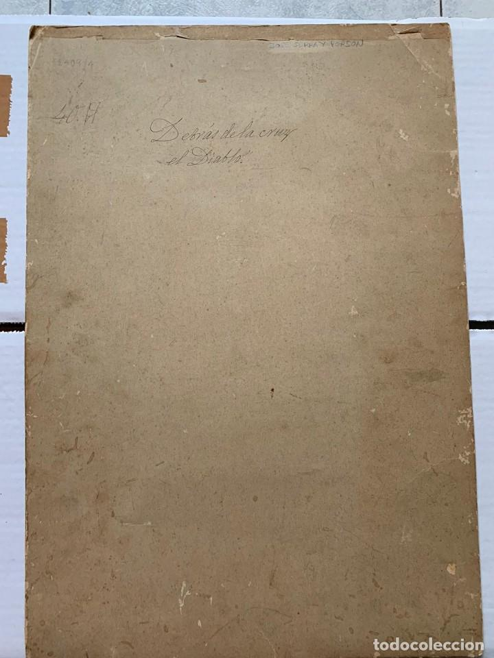 Arte: JOSE SERRA Y PORSON - DETRÁS DE LA CRUZ EL DIABLO - Foto 8 - 190871895