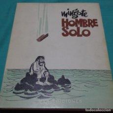 Arte: DIBUJO DE ANTONIO MINGOTE DE 1971 DEDICADO EN LIBRO HOMBRE SOLO.MYR EDICIONES.. Lote 197368632