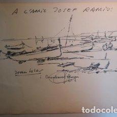 Arte: SOLER JOVÉ, JOAN - DIBUIX DE JOAN SOLER JOVÉ D'UNES BARQUES EN UNA PLATJA - FIRMAT I DEDICAT - 1973. Lote 207490956