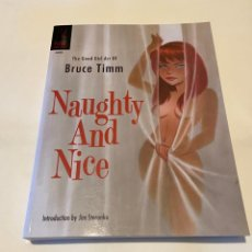Arte: NAUGHTY AND NICE - THE GOOD GIRL ART OF BRUCE TIMM. Lote 209663666