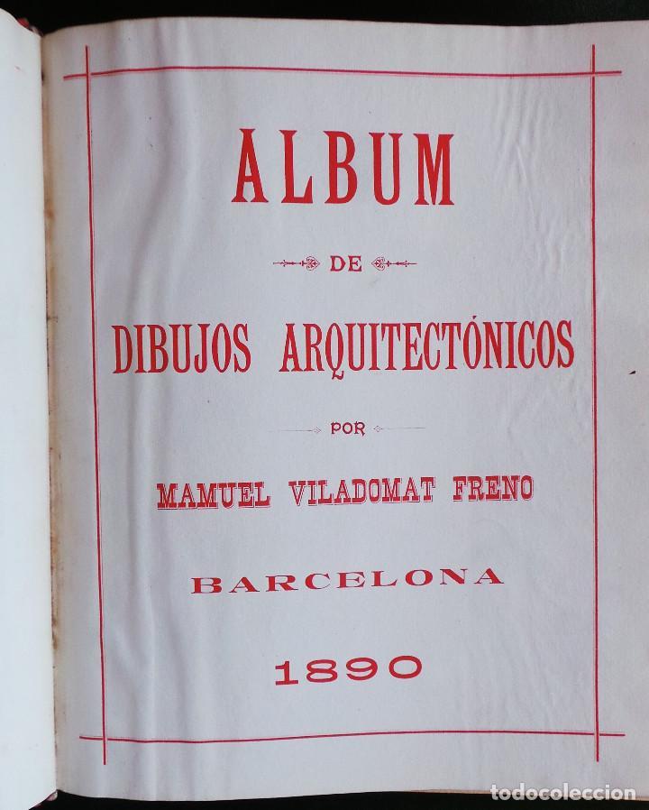 Arte: ALBUM DE DIBUJOS ARQUITECTÓNICOS POR MANUEL VILADOMAT FRENO. BARCELONA. 1890. EN TINTA Y ACUARELA - Foto 3 - 209865366