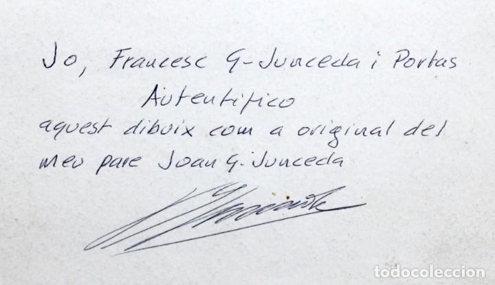 Arte: JOAN GARCIA JUNCEDA SUPERVIA - DIBUJO ORIGINAL CON CERTIFICADO DE AUTENTICIDAD - 19,5 X 15,5 cm. - Foto 9 - 255926525