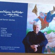 Arte: JOSÉ RAMÓN SÁNCHEZ. EL PENTÁGONO ILUSTRADO, 1993-2006. ILUSTRACIÓN. SANTANDER. CANTABRIA.. Lote 293561203