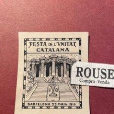 Arte: ANTIGUO DIBUJO ORIGINAL A TINTA ( PLUMA ) FESTA DE L'UNITAT CATALANA BARCELONA 22 MAIG 1916. Lote 295711748
