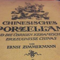 Arte: LIBRO ,CHINESISCHES PORZELLAN VON ERNST ZIMMERMANN, LEIPZIG. Lote 165880022
