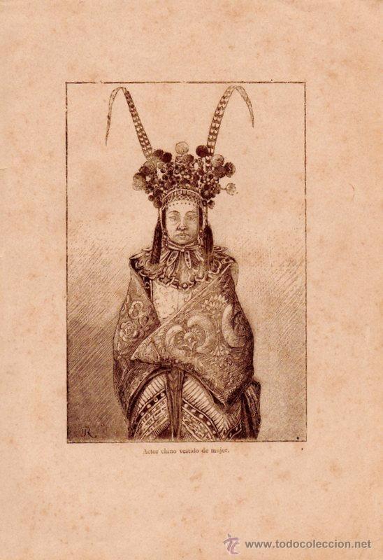 ANTIQUISIMA LITOGRAFIA,ACTOR CHINO VESTIDO DE MUJER,140X200MM (Arte - Étnico - Asia)