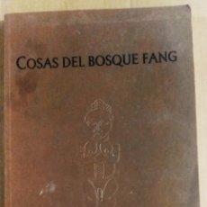 Arte: COSAS DEL BOSQUE FANG, CATÁLOGO, AYUNTAMIENTO DE MADRID, 1998. Lote 172242409