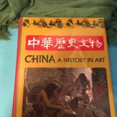 Arte: CHINA A HISTORY IN ART 1977. Lote 181121425
