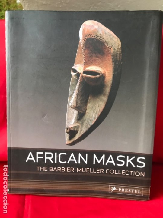 AFRICAN MASKS: FROM THE BARBIER-MUELLER COLLECTION IRIS HAHNER-HERZOG 2007 MASCARAS AFRICA FOTOS (Arte - Étnico - África)