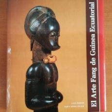 Arte: EL ARTE FANG DE GUINEA ECUATORIAL - ANTROPOLOGÍA ETNOLOGÍA. Lote 195317663