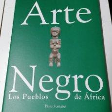 Arte: PIERRE FONTAINE, ARTE NEGRO, LOS PUEBLOS DE ÁFRICA, CATÁLOGO, MADRID, 1996. Lote 209591865