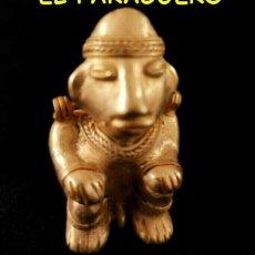 Arte: VALE PARA SER COLGADO - INDIO CANASTERO PRECOLOMBINO TAIRONA DE ORO TUMBAGA PESO 30 GRAMOS -S13. Lote 211442820