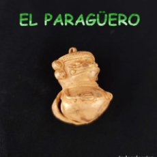 Arte: VALE PARA COLGANTE - RARO SONAJERO ZOOMORF PRECOLOMBINA QUIMBAYA DE ORO TUMBAGA PESO 24 GRAMOS -T23. Lote 212814165