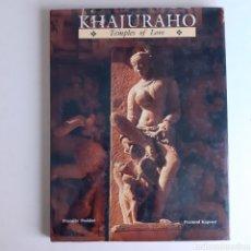 Arte: KHAJURAHO. TEMPLES OF LOVE. PRAMILA PODDAR Y PRAMOD KAPOOR. LUSTRE PRESS, ROLI BOOKS. 2001 REED.. Lote 239984545