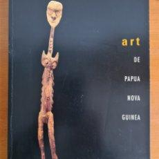 Arte: ART DE PAPÚA NOVA GUINEA - ARTE OCEANÍA - ETNOGRAFIA ANTROPOLOGIA. Lote 247364985