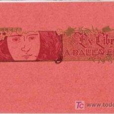Arte: EX LIBRIS DE ALEXANDRE DE RIQUER PARA A. BALL-LLOVERA- 1903.. Lote 25671004