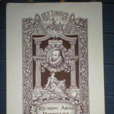 Arte: EX LIBRIS DE RICARDO ABAD RODRIGUEZ 1946 POR RICARDO ABAD EXLIBRIS CERVANTES QUIJOTE MUY RARO. Lote 221801933