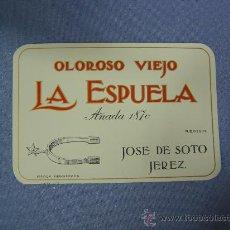 Arte: ANTIGUA ETIQUETA OLOROSO VIEJO LA ESPUELA, JOSÉ SOTO .- JEREZ. Lote 21610120