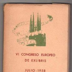 Arte: VI CONGRESO EUROPEO DE EXLIBRIS.JULIO 1958 BARCELONA. CONTENIDO UN FOLLETO Y 30 EXLIBRIS DE B. TRIAS. Lote 23690507