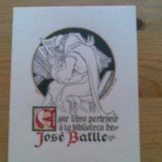 Arte: A9-EXLIBRIS ANTIGUO JOSE BATLLE .EXLIBRISTA BARCELONA .SELLO BELLISIMO. Lote 26845695