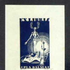 Arte: EX-LIBRIS DE J. PLA DALMAU CON ILUSTRACION DEL QUIJOTE. Lote 19454655