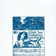 Arte: EX LIBRIS DE ALEXANDRE DE RIQUER PARA JOAN LLONGUERAS- 1901. MODERNISMO. Lote 21986075