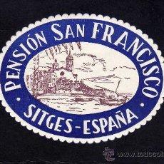 Arte: ETIQUETA HOTEL - PENSION SAN FRANCISCO - SITGES.. Lote 24579565