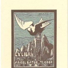 Arte: EX-LIBRIS DE JOSEP DE RIQUER PARA ANGEL BATLLE Y TEJEDOR 1951. Lote 27456905