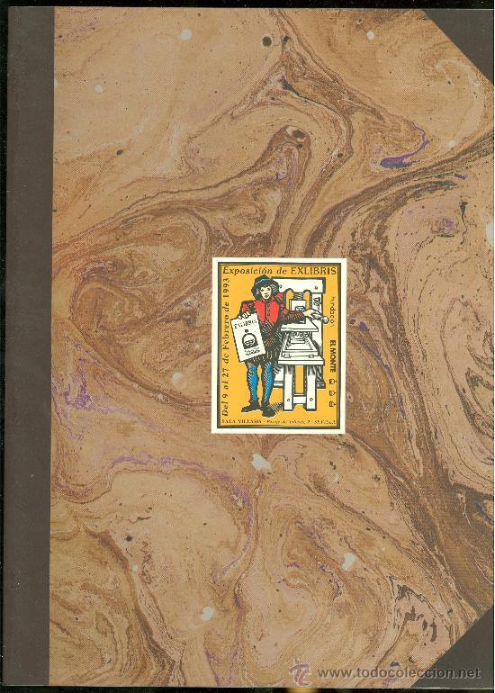 LIBRO DE EXLIBRIS. EXPOSICION DE 1993. PERFECTO. (Arte - Ex Libris)