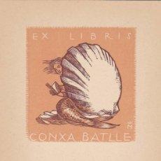 Arte: EX-LIBRIS DE CONXA BATLLE. 10X12. EX-LIBRIS. EX-LIBRIS. EXCELENTE EX - LIBRIS DE CONXA BATLLE/ TC/ A. Lote 26529402