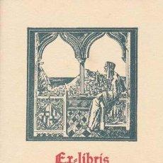 Arte: EX-LIBRIS DE ANGEL BATLLE Y TEJEDOR. 6X8. EX-LIBRIS. EX-LIBRIS. EXCELENTE EX-LIBRIS DE ANGEL BATLLE . Lote 26608168